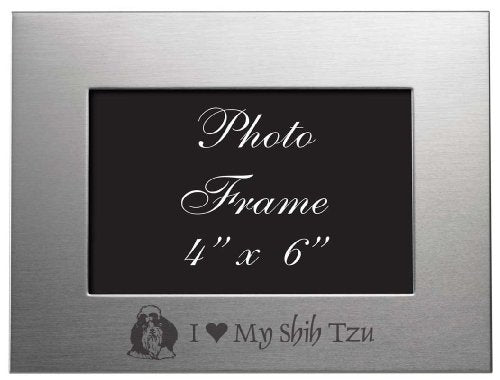 4X6 Brushed Metal Picture Frame - I Love My Shih Tzu