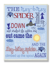 Load image into Gallery viewer, The Kids Room By Stupell The Itsy Bitsy Spider Nursey Rhyme On Blue Background Rectangle Wall Plaque