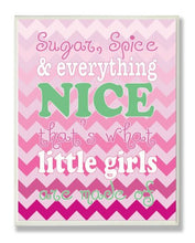 Load image into Gallery viewer, The Kids Room By Stupell Sugar And Spice And Everything Nice Nursery Rhyme On Pink Chevron Rectangle Wall Plaque