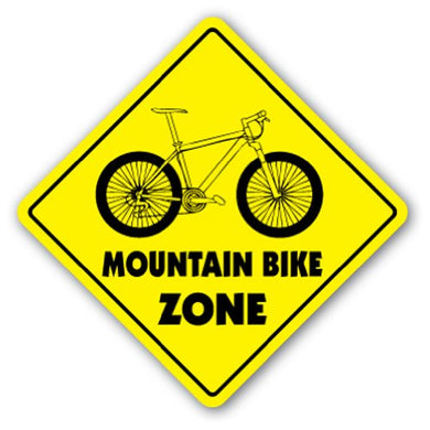 Mountain Bike Zone Sign Xing Gift Novelty Jump Trail Tires Brakes Gear Oil