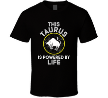 Load image into Gallery viewer, Taurus -  - Zodiac Life T Shirt