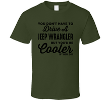 Load image into Gallery viewer, Drive a Jeep Wrangler -  Personalized T-Shirt