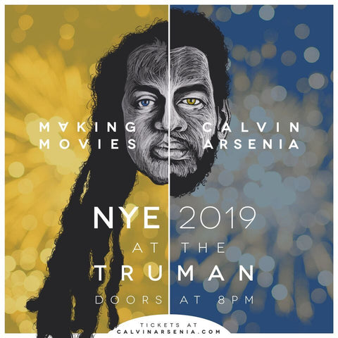 MAKING MOVIES NEW YEARS EVE SHOW AT THE TRUMAN