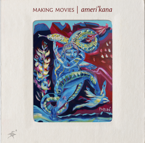 MAKING MOVIES RELEASES AMERI'KANA, THEIR COLLABORATIVE ALBUM WITH RUBÉN BLADES RESPONDING TO IMMIGRATION INJUSTICE