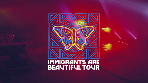 THE #IMMIGRANTSAREBEAUTIFUL TOUR IS UNDERWAY!