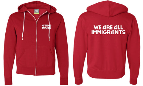 WE ARE ALL IMMIGRANTS Hoodie (Red)