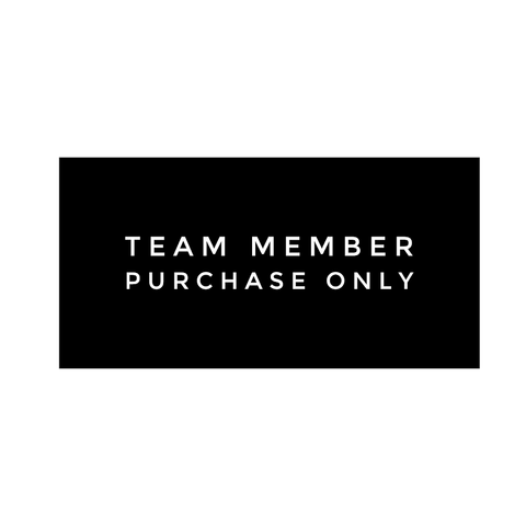 TEAM MEMBER PURCHASE ONLY