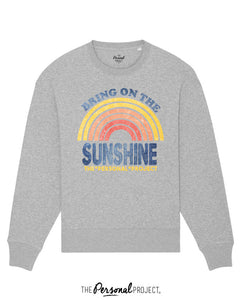 BRING ON THE SUNSHINE CREW GREY (exclu web)