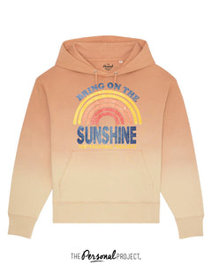 BRING ON THE SUNSHINE HOODIE  (exclu web)