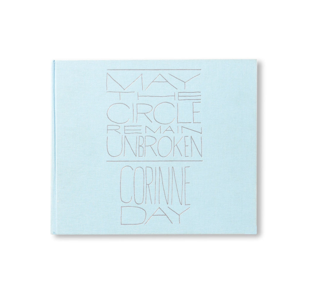 MAY THE CIRCLE REMAIN UNBROKEN - CORINNE DAY - 初版本