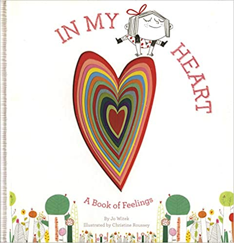 In my Heart ~ a book of feelings by Jo Witek