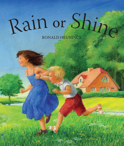 Rain or Shine by Ronald Heuninck (board book)