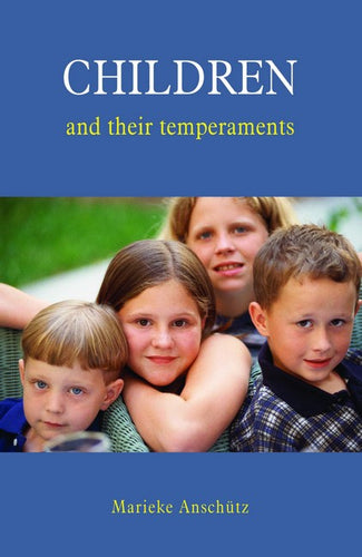 CHILDREN and their Temperaments by Marieke Anschutz