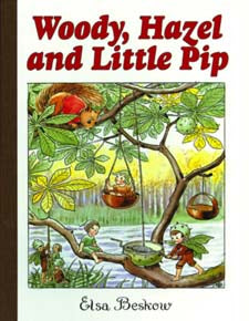 Woody, Hazel and Little Pip (Mini Edition) by Elsa Beskow