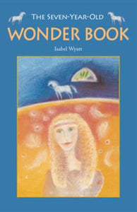Seven-Year-Old Wonder Book by Isabel Wyatt