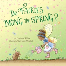 Do Fairies Bring the Spring? by Liza Walsh