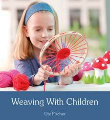 Weaving with Children by Ute Fischer