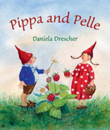 Pippa and Pelle by Daniela Drescher (board book)