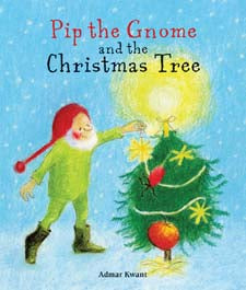 Pip the Gnome + the Christmas Tree by Admar Kwant (board book)