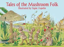 Tales of the Mushroom Folk by Signe Aspelin