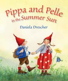 Pippa and Pelle in the Summer Sun by Daniela Drescher (board book)