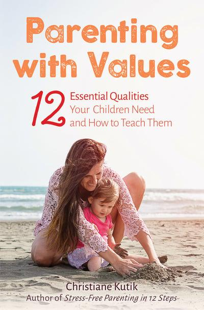 Parenting with Values by Christiane Kutik
