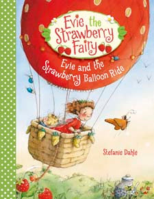 Evie + the Strawberry Balloon Ride by Stefanie Dahle