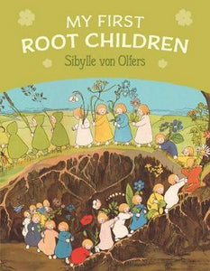 My First ROOT CHILDREN by Sibylle von Offers (board book)