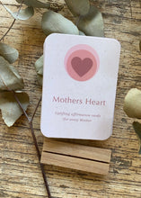 Load image into Gallery viewer, Mother Heart ~ uplifting affirmation cards for every Mother