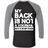 Say It To My Face Baseball Tee