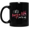 I Wish Being A Bitch Paid The Bills Mug - Black - Tattered Halo
