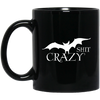 Bat Shit Crazy Mug - Tattered Halo