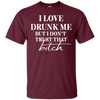 I Love Drunk Me - Classic T - Maroon - Tattered Halo