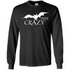 Bat Shit Crazy - Long Sleeve - Black - Tattered Halo
