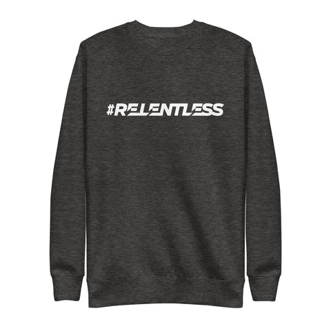 #RELENTLESS Unisex Fleece Pullover