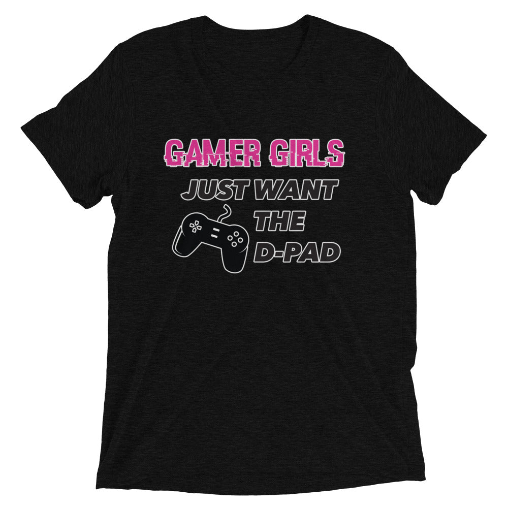 Gamer Girls Just Want the D-pad - T-shirt