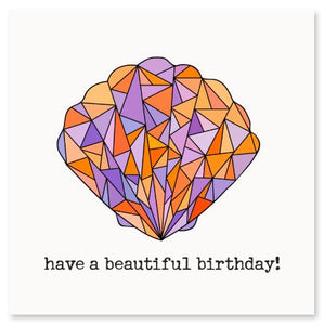 Have A Beautiful Birthday! Greeting Card