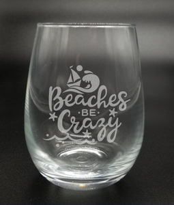 Beaches Be Crazy - Etched Glass