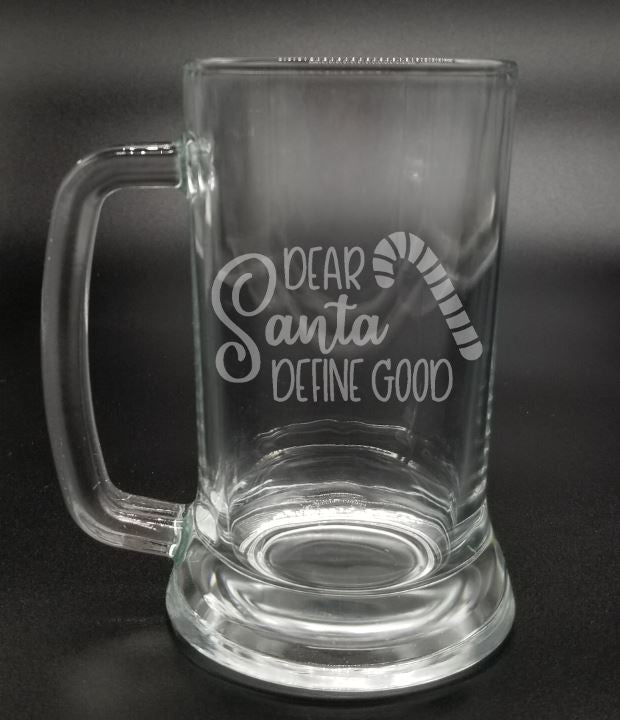 Dear Santa Define Good - Etched Glass