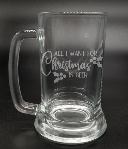 All I Want for Christmas is Beer - Etched Glass