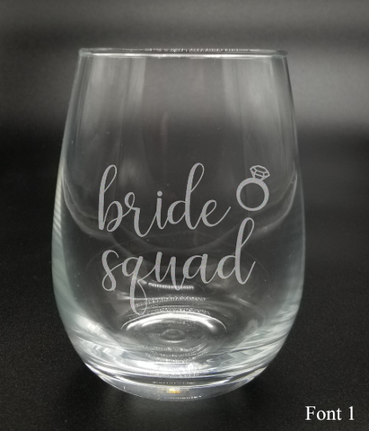 Bride Squad - Etched Glass