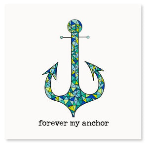 Forever My Anchor! Greeting Card