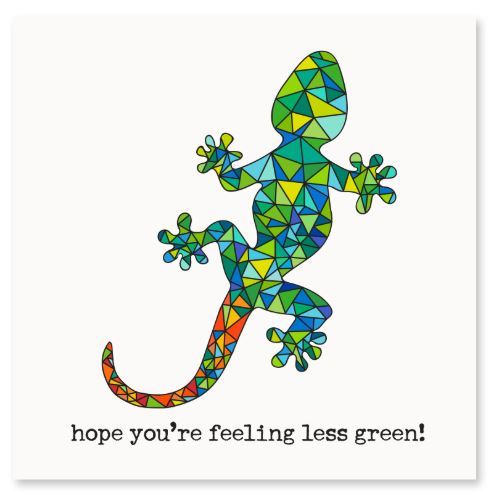 Hope You're Feeling Less Green Greeting Card