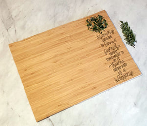 Having Someone to Love is Family - Bamboo Cutting Board