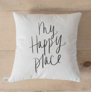 "18"" white throw pillow with ""my happy place"" written on the front in black script"