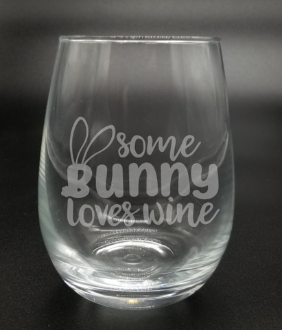 Some Bunny Loves Wine - Etched Glass