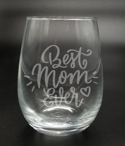 Best Mom Ever - Etched Glass