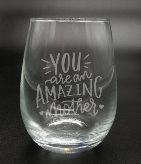You are an Amazing Mother - Etched Glass