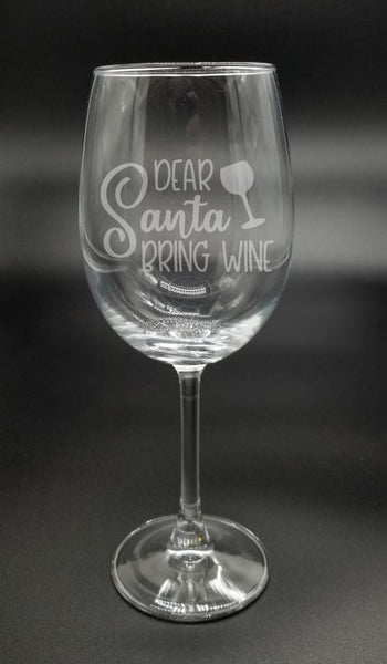 Dear Santa Bring Wine - Etched Glass