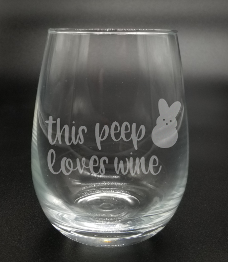 This Peep Loves Wine - Etched Glass